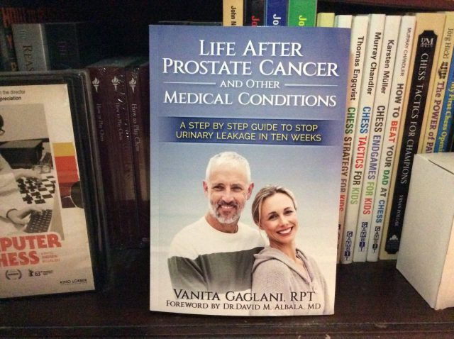 'Life After Prostate Cancer and Other Medical Conditions: A Step-By-Step Guide to Stop Urinary Leakage in Ten Weeks' by Vanita Gaglani